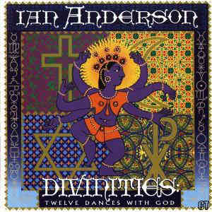 Ian Anderson - Divinities: Twelve Dances With God